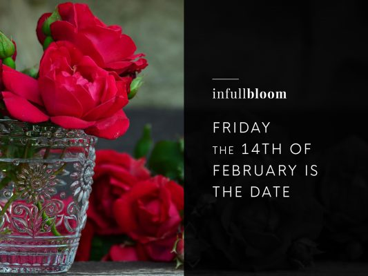 Friday the 14th of February is the date