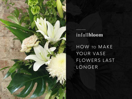 How to Make your Vase Flowers Last Longer