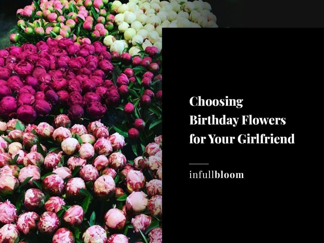 Choosing Birthday Flowers for Your Girlfriend